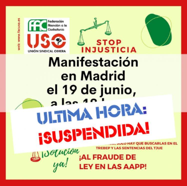 ¡ÚLTIMA HORA, SUSPENDIDA LA MANIFESTACIÓN DEL 19J EN MADRID!